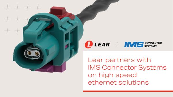 李尔与IMS Connector Systems合作 开发高速汽车以太网解决方案