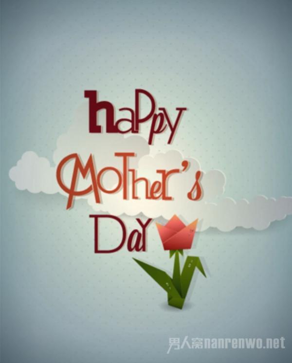 母亲节祝福语大全 总有一句你想送给亲爱的妈妈