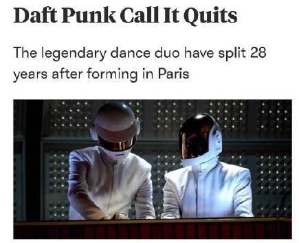 电子音乐组合Daft Punk蠢朋克宣布解散