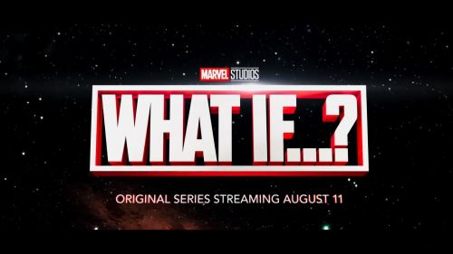 漫威动画剧集《What If...》预告 无尽可能的多元宇宙