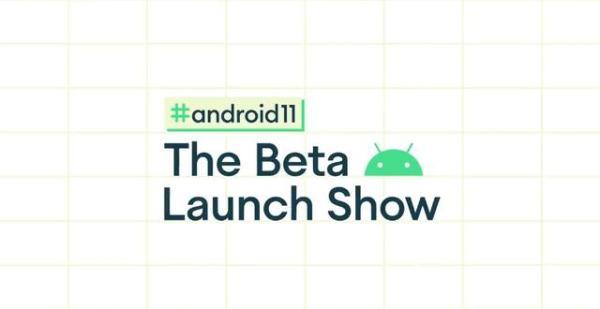 谷歌官宣Android 11发布日程:6月3日开启