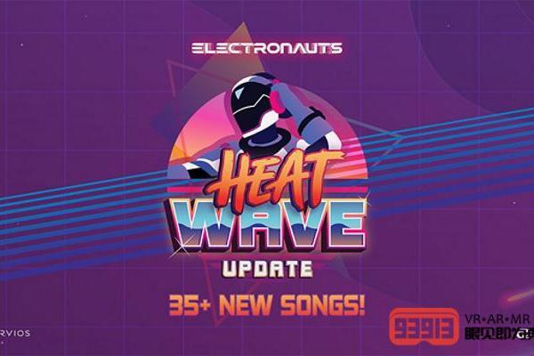 DJ版VR游戏《Electronauts》更新曲库...