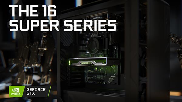 NVIDIA发布GTX 1650 Super显卡:性能翻倍 性价比超高