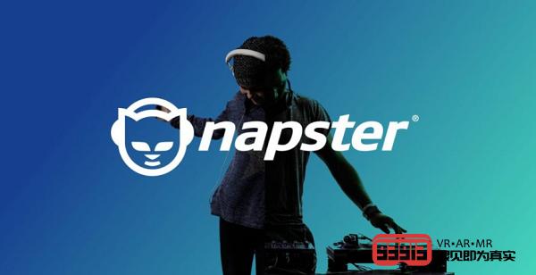 VR音乐平台MelodyVR以7000万美元收购Napster