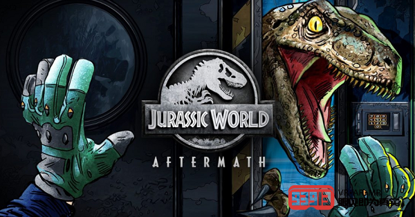 VR冒险游戏《Jurassic World Aftermath》即将上线Oculus Quest