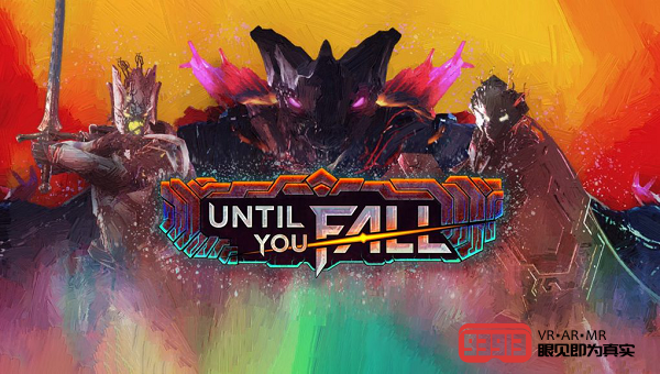VR动作游戏《Until You Fall》正式版现已登陆Steam
