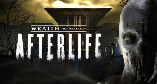 VR恐怖游戏「Wraith:The Oblivion – Afterlife」登陆Oculus应用商店
