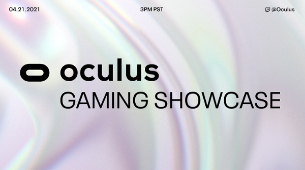 Oculus计划于4月21日举办首场线上VR游戏展