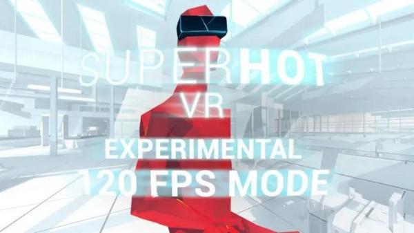 "VR射击游戏「Superhot VR」兼容Quest 2""120Hz""模式"