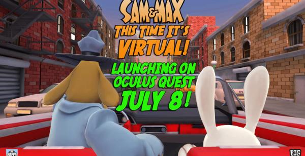 VR休闲游戏「Sam&Max–This This It's Virtual」将于7月8日登陆Oculus Quest