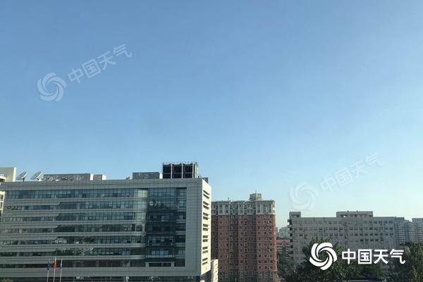北京周初晴热为主明日或现高温 山区注意防雷雨
