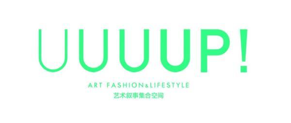 UUUUP!艺术叙事集合空间·双店璀璨开幕