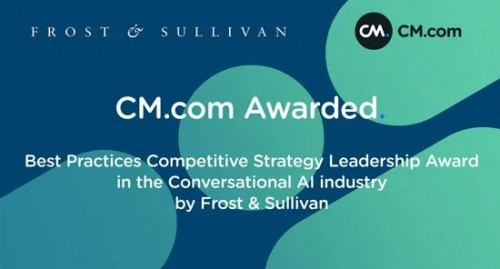 对话式商务服务商CM.com获2021 Frost & Sullivan最佳实践奖
