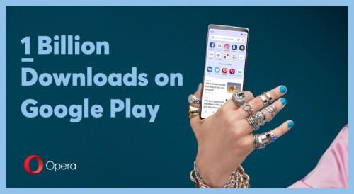 昆仑万维旗下Opera浏览器在Google Play的下载量破 10 亿次