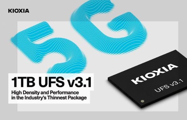 铠侠推出全球最薄 1TB UFS3.1闪存