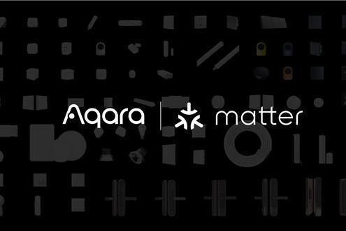 Aqara将支持Matter协议 助力智能家居发展