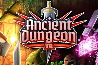 VR冒险游戏「Ancient Dungeon VR...