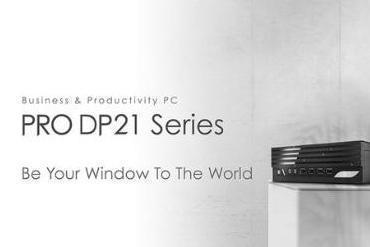 微星发布PRO DP21系列商用台式电脑